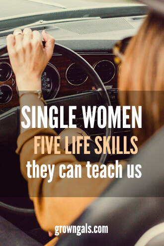 Five life skills single women can teach us.