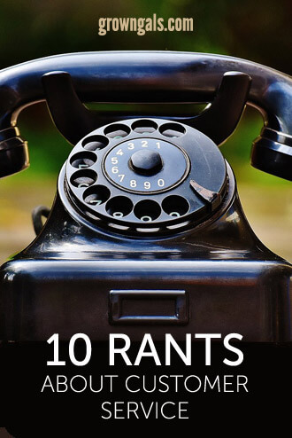 10 Rants about customer service